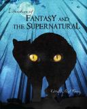 Literature of Fantasy and the Supernatural 9781609273354