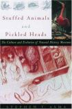 Stuffed Animals and Pickled Heads 1st Edition