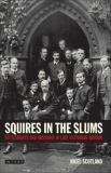 Squires in the Slums 9781845113360