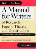 A Manual for Writers of Research Papers, Theses, and Dissertations 9780226823362