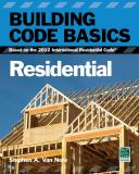 Building Code Basics, Residential 3rd Edition