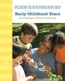 Science Experiences for the Early Childhood Years 10th Edition