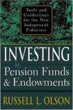 Investing in Pension Funds and Endowments 9780071413367