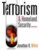 Terrorism and Homeland Security 7th Edition