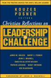 Christian Reflections on the Leadership Challenge 1st Edition