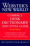 Webster's New World? Compact Desk Dictionary and Style Guide 2nd Edition