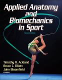 Applied Anatomy and Biomechanics in Sport 2nd Edition