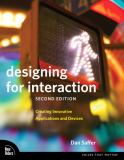 Designing for Interaction 2nd Edition