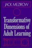 Transformative Dimensions of Adult Learning 9781555423391