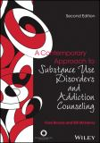 A Contemporary Approach to Substance Use Disorders and Addiction Counseling 9781556203398