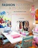 The Fashion Industry and Its Careers 3rd Edition