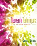 Research Techniques for the Health Sciences 5th Edition