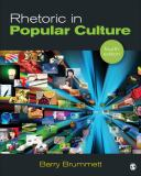 Rhetoric in Popular Culture 4th Edition