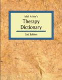 Idyll Arbor's Therapy Dictionary 2nd Edition