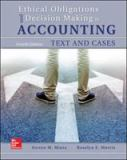 Ethical Obligations and Decision-Making in Accounting 4th Edition