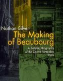 The Making of Beaubourg 9780262193481