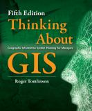 Thinking about GIS 5th Edition