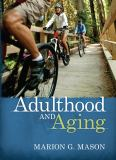 Adulthood and Aging 9780205433513