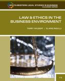 Law and Ethics in the Business Environment 9780538473514