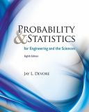 Probability and Statistics for Engineering and the Sciences 8th Edition