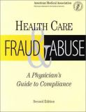 Health Care Fraud and Abuse 9781579473532