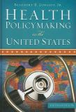 Health Policymaking in the United States 9781567933543