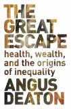 Great Escape - Health, Wealth and Happiness in an Unequal World