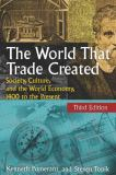 The World That Trade Created 3rd Edition