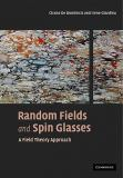 Random Fields and Spin Glasses 9780521143554