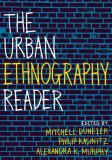 The Urban Ethnography Reader 1st Edition