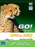 Go! with Microsoft Office 2003 Brief 9780131573581