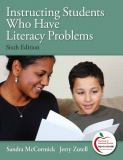 Instructing Students Who Have Literacy Problems 6th Edition
