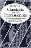 From the Classicists to the Impressionists 9780300033588