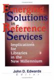 Emerging Solutions in Reference Services 9780789013590