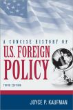 A Concise History of U. S. Foreign Policy 3rd Edition