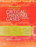 Winningham and Preusser's Critical Thinking Cases in Nursing 4th Edition