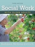 Social Work with Older Adults 3rd Edition