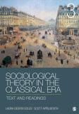 Sociological Theory in the Classical Era 9781452203614