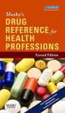 Mosby's Drug Reference for Health Professions 9780323063623