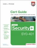 CompTIA Security+ SY0-401 Authorized Cert Guide 1st Edition