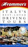 Frommer's Italy's Best-Loved Driving Tours 9780764563652