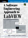 A Software Engineering Approach to LabVIEW 9780130093653