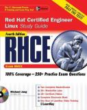 RHCE Red Hat Certified Engineer Linux Study Guide (Exam RH302) 9780072253658