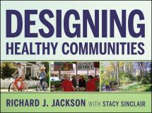 Designing Healthy Communities 9781118033661