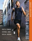 Total Fitness and Wellness, Brief Edition 9780321883667