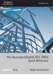 Illustrated AutoCAD2005 Quick Reference 9781401883669