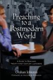Preaching to a Postmodern World 9780801063671
