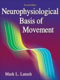 Neurophysiological Basis of Movement 2nd Edition