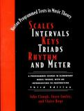 Scales Intervals Keys Triads Rhythm and Meter 3rd Edition