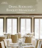 Dining Room and Banquet Management 4th Edition